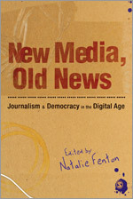 New Media, Old News (by N. Felton)